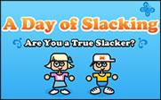 аркадни игра A day of Slacking